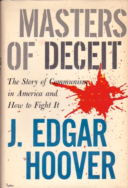 Masters of Deceit. J. Edgar Hoover.