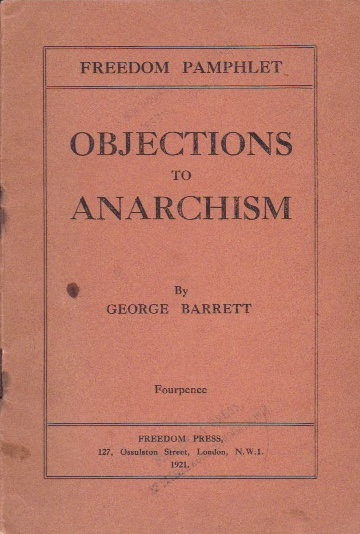 Objections to Anarchism. George Barrett.