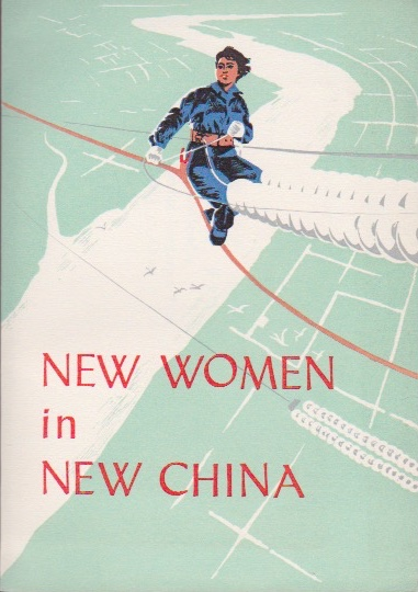 New Women in New China. Anonymous.