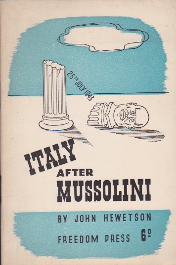 Italy After Mussolini. John Hewetson.