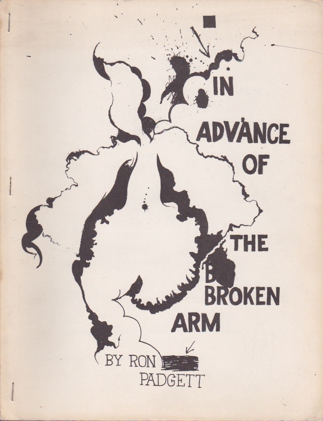 In Advance of the Broken Arm. Ron Padgett.