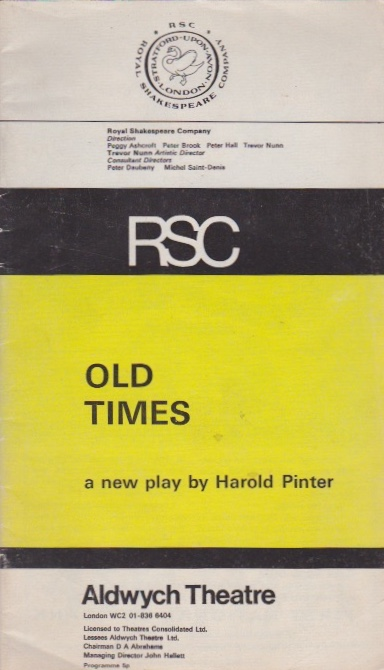 Old Times: a new play by Harold Pinter [Program]. Harold Pinter.