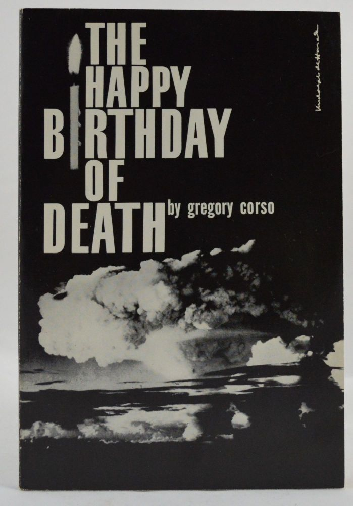 The Happy Birthday of Death. Gregory Corso.