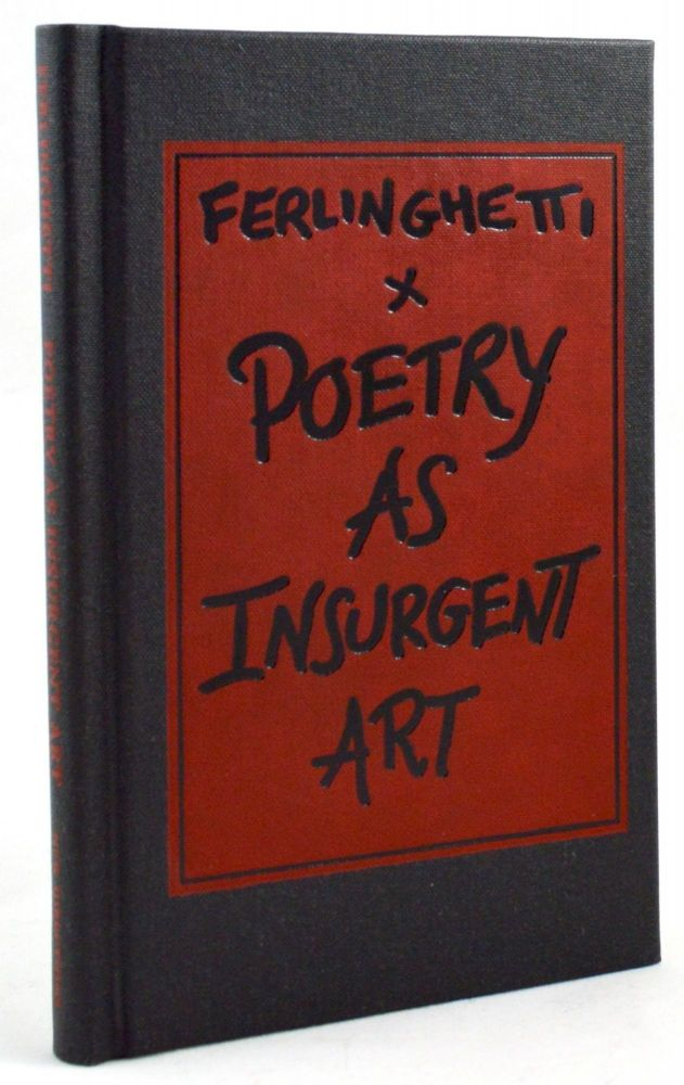 Poetry as Insurgent Art. Lawrence Ferlinghetti.