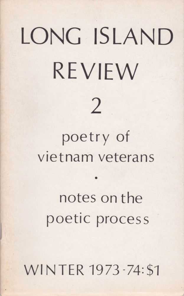 Long Island Review 2: Poetry of Vietnam Veterans [and] Notes on the Poetic Process. Anthology, Edward Faranda, Stephen Sossaman.