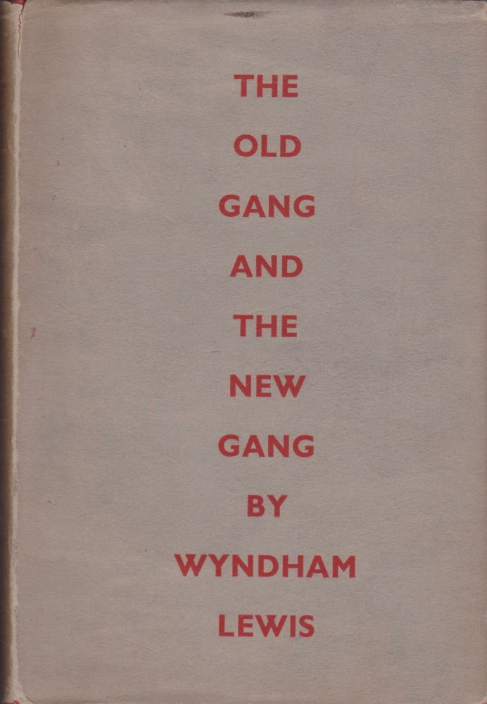 The Old Gang and The New Gang. Wyndham Lewis.