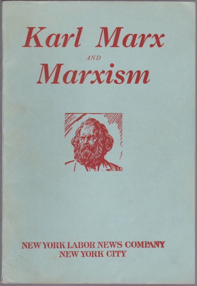 Karl Marx and Marxism: A Universal Genius: His Discoveries His Traducers. Arnold Petersen.