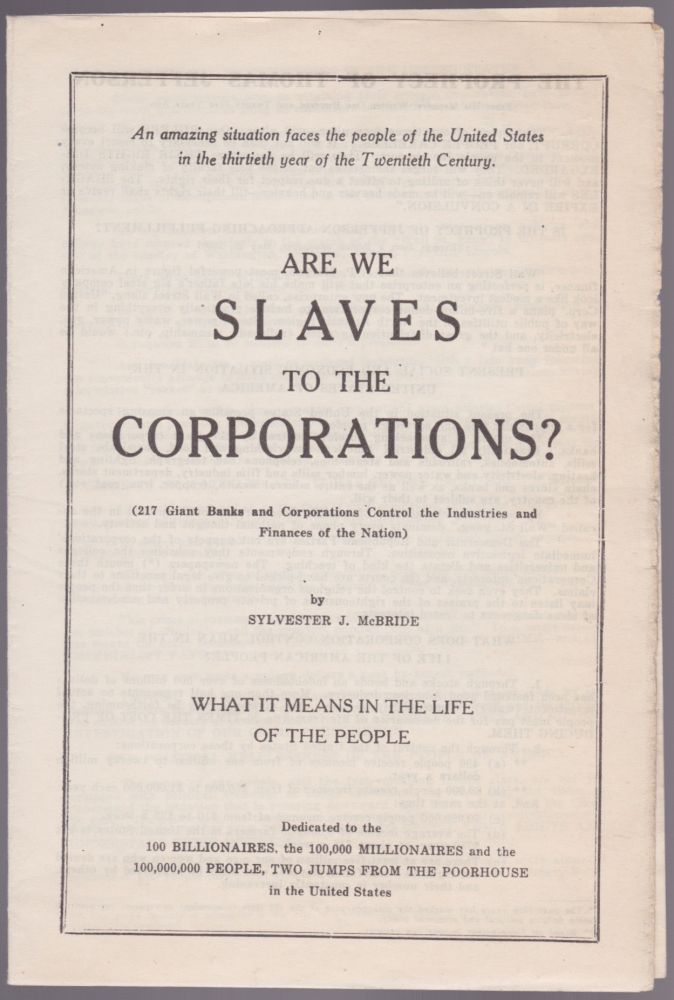 Are We Slaves to the Corporations? Sylvester J. McBride.