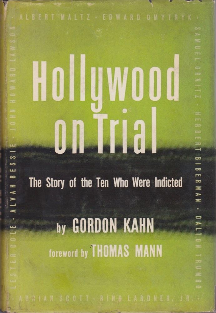 Hollywood on Trial: The Story of the 10 Who Were Indicted. Gordon Kahn.