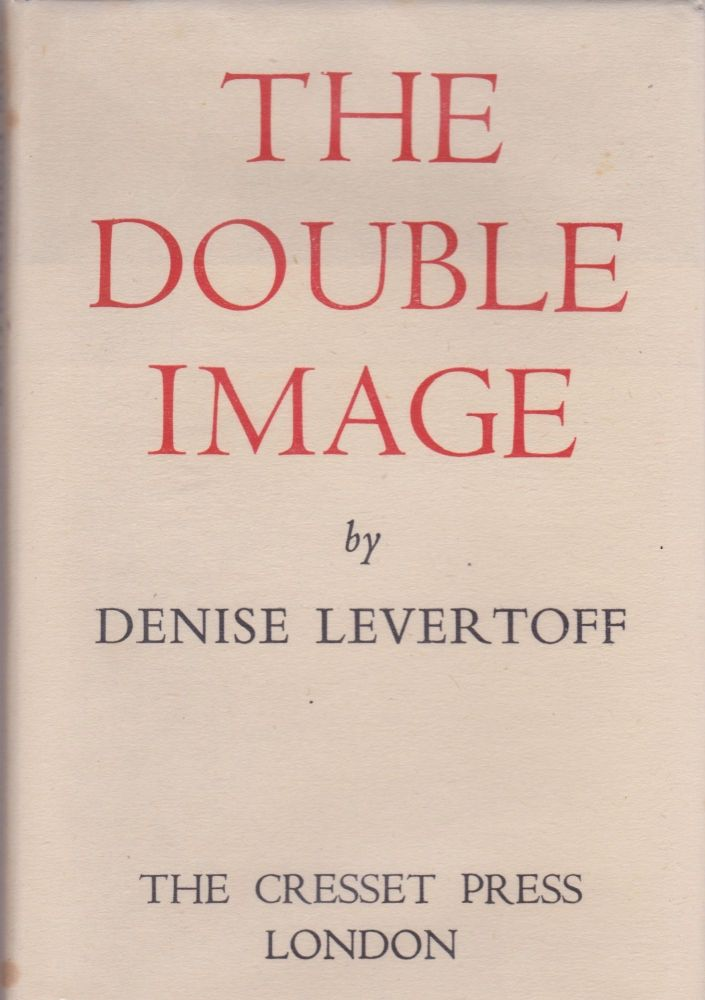 The Double Image. Denise Levertov, as Levertoff.