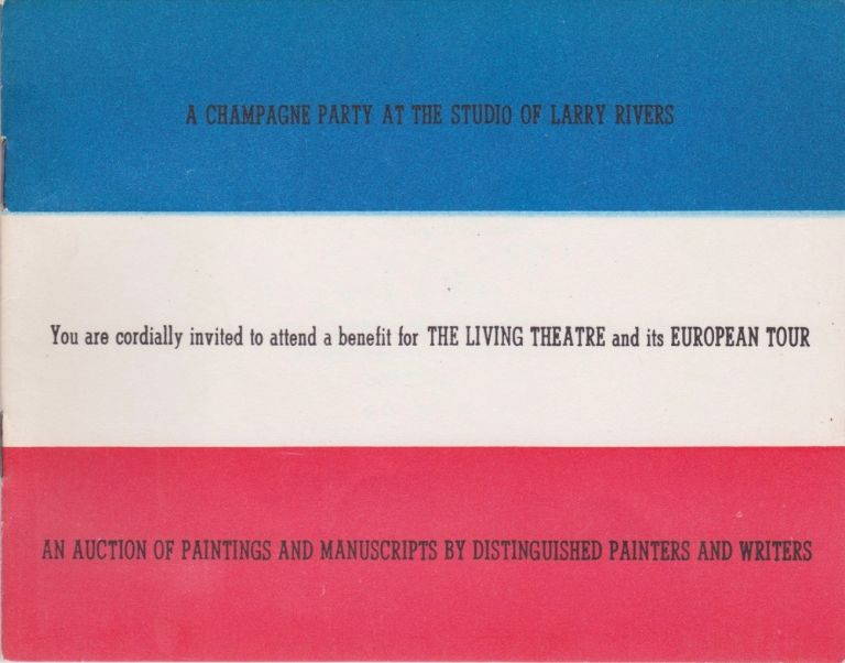 You are cordially invited to attend a champagne party for the benefit of The Living Theatre and its European tour. The Living Theatre.