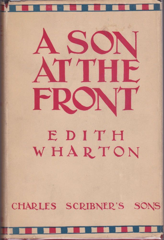 A Son at the Front. Edith Wharton.