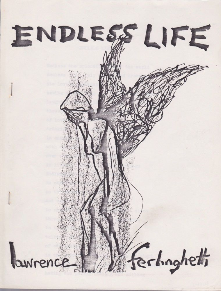Endless Life. Lawrence Ferlinghetti.
