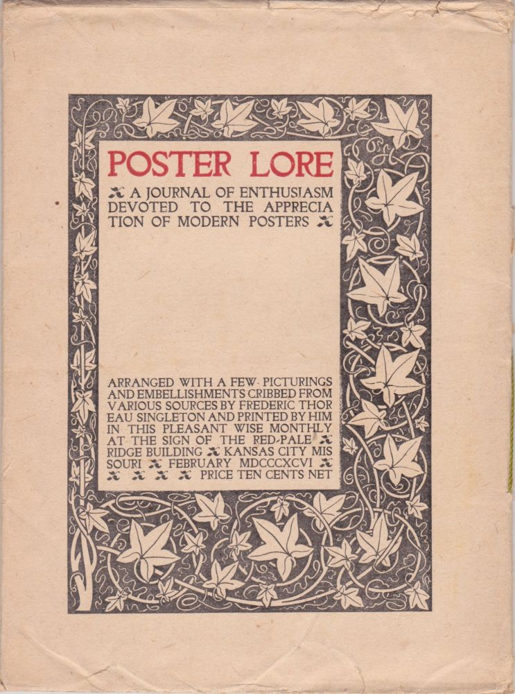 Poster Lore: A Journal of Enthusiasm Devoted to the Appreciation of Modern Posters [February 1896, Number 2]. Frederic Thoreau Singleton.