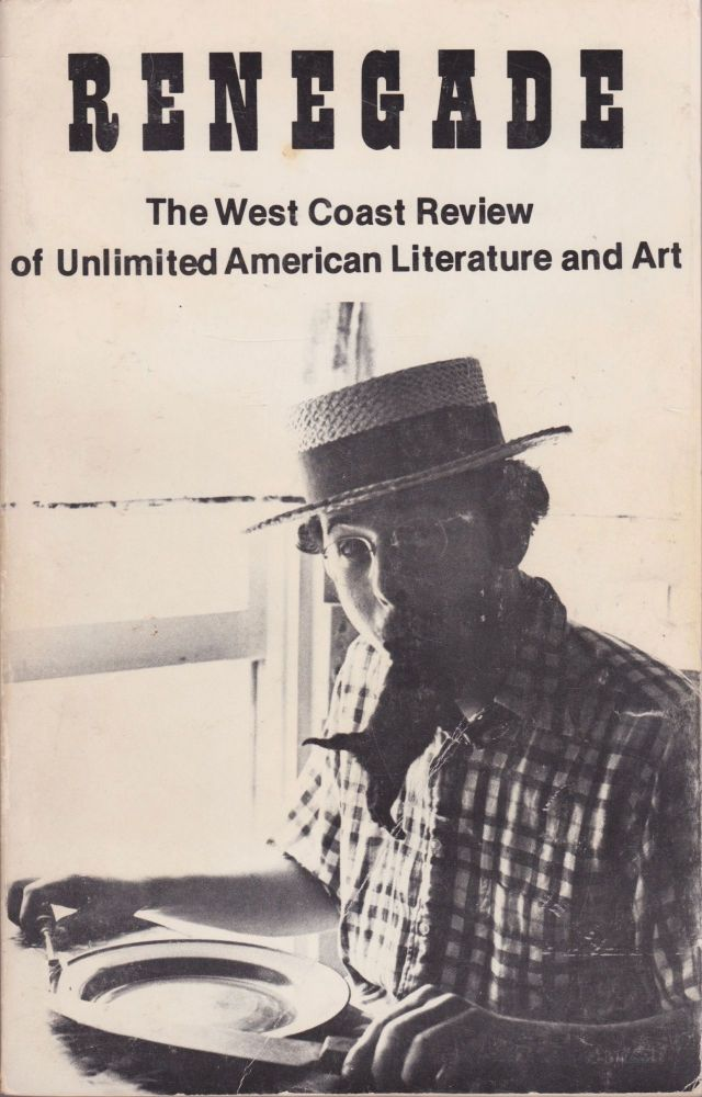 Renegade: The West Coast Review of Unlimited American Literature and Art. Randy Fingland.