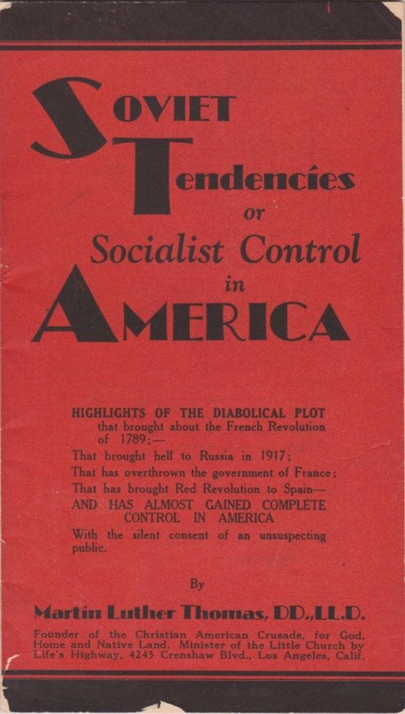 Soviet Tendencies or Socialist Control in America. Martin Luther Thomas.