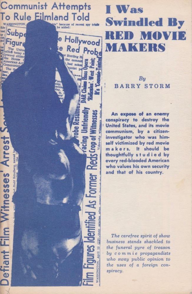 I Was Swindled by Red Movie Makers. Barry Storm.