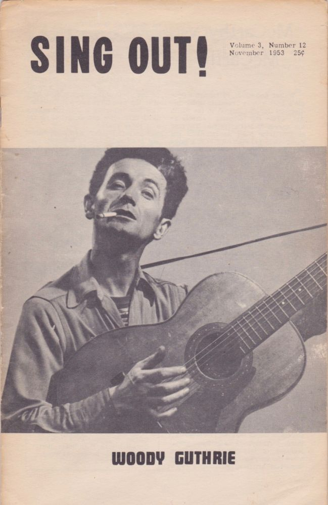 Sing Out [Vol. 3, No. 12]. Woody Guthrie, Irwin Silber.