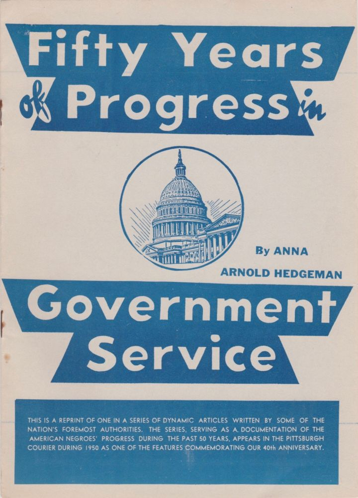 Fifty Years of Progress in Government Service. Anna Arnold Hedgeman.