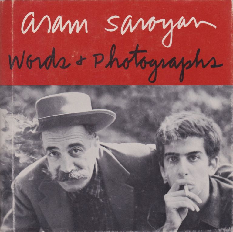 Words & Photographs. Aram Saroyan.