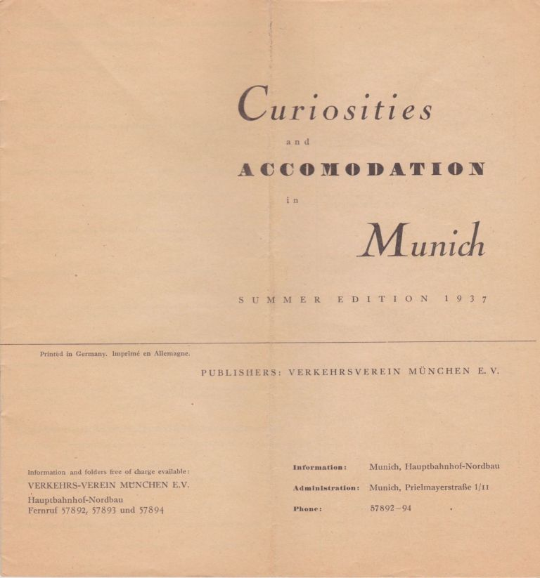 Curiosities and Accomodation in Munich. Nazi Germany.