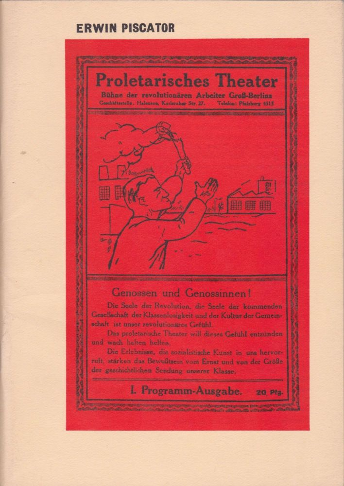 Erwin Piscator: Political Theatre 1920-1966. A photographic exhibition from the German Democratic Republic, organised by the Deutsche Akademie der Künste zu Berlin (Section of Performing Arts). John Willett.