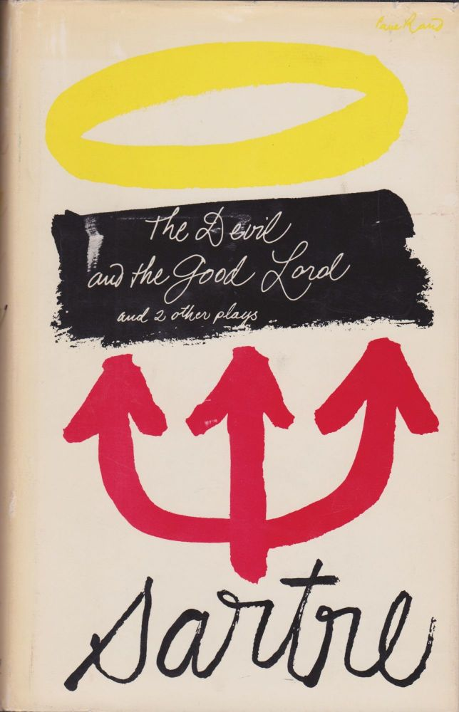 The Devil and the Good Lord and Two Other Plays. Jean-Paul Sartre.