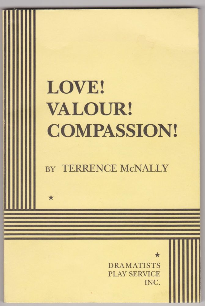 Love! Valour! Compassion! Terrence McNally.