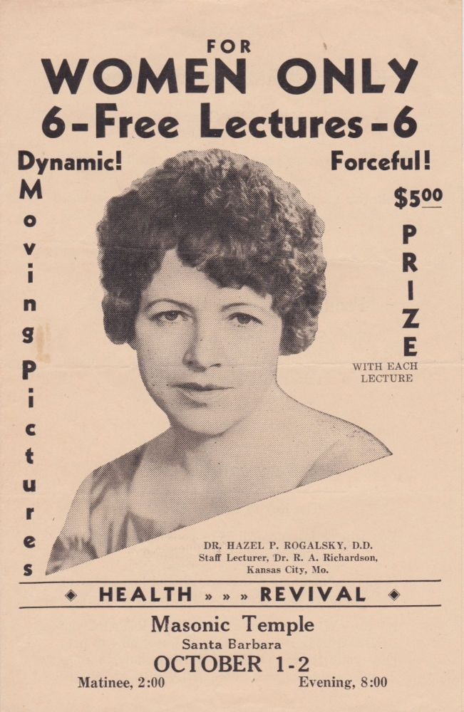 For Women Only: 6 Free Lectures. Hazel P. Rogalsky.