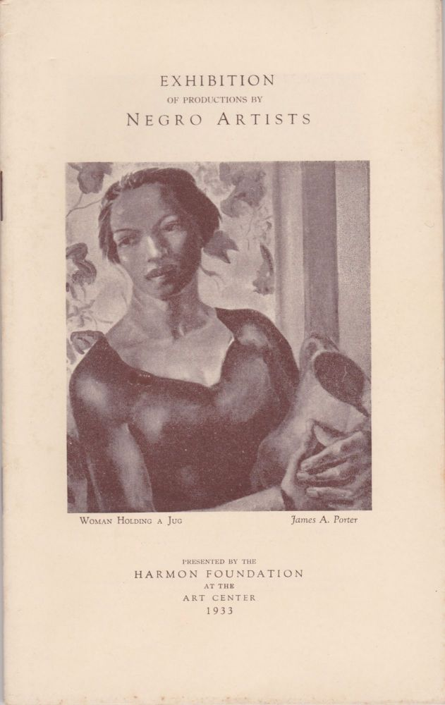 The Harmon Foundation in Cooperation With the National Alliance of Art and Industry Presents an Exhibition of Works by Negro Artists at the Art Center, 65 East 56th Street, New York, N.Y. Art, African-American.