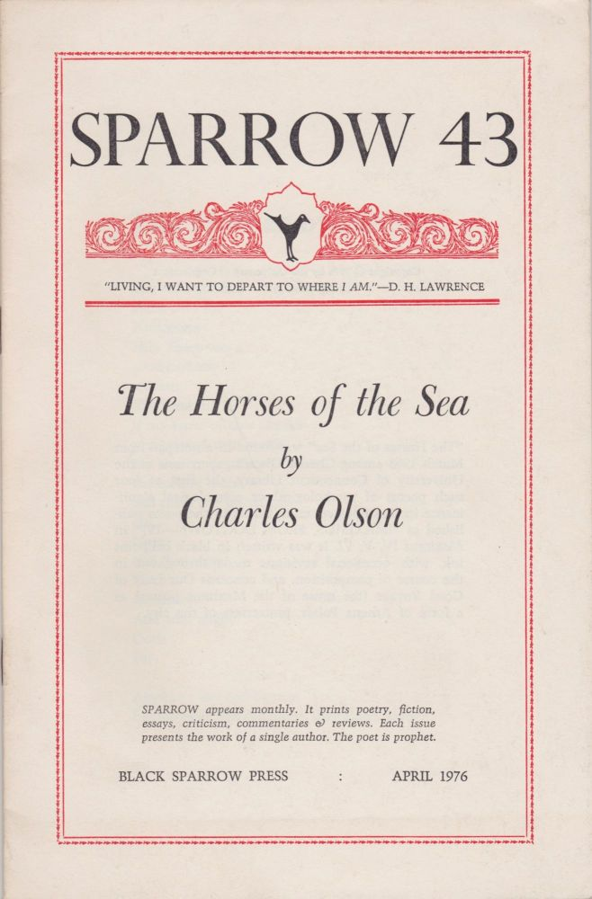 The Horses of the Sea [Sparrow 43]. Charles Olson.
