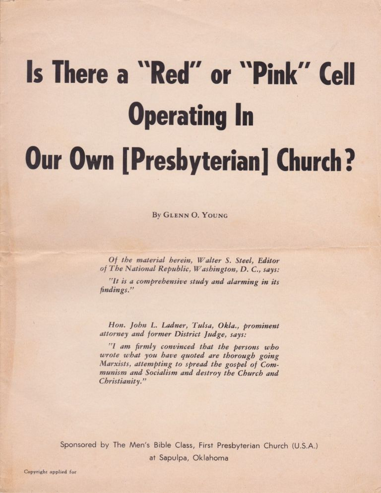 """Is There a """"Red"""" or """"Pink"""" Cell Operating In Our Own [Presbyterian] Church? Glenn O. Young."""