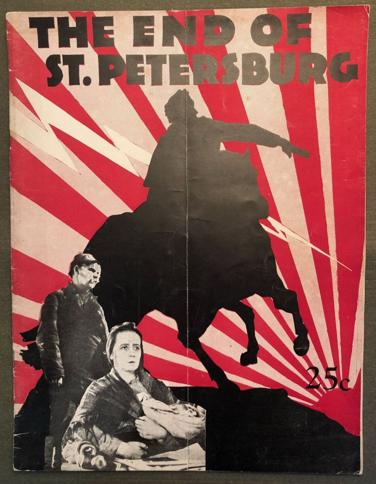 "Arthur Hammerstein Presents ""The End of St. Petersburg."" The Russian Film Classic Directed by W.J. Pudowkin. Film, Pudovkin."
