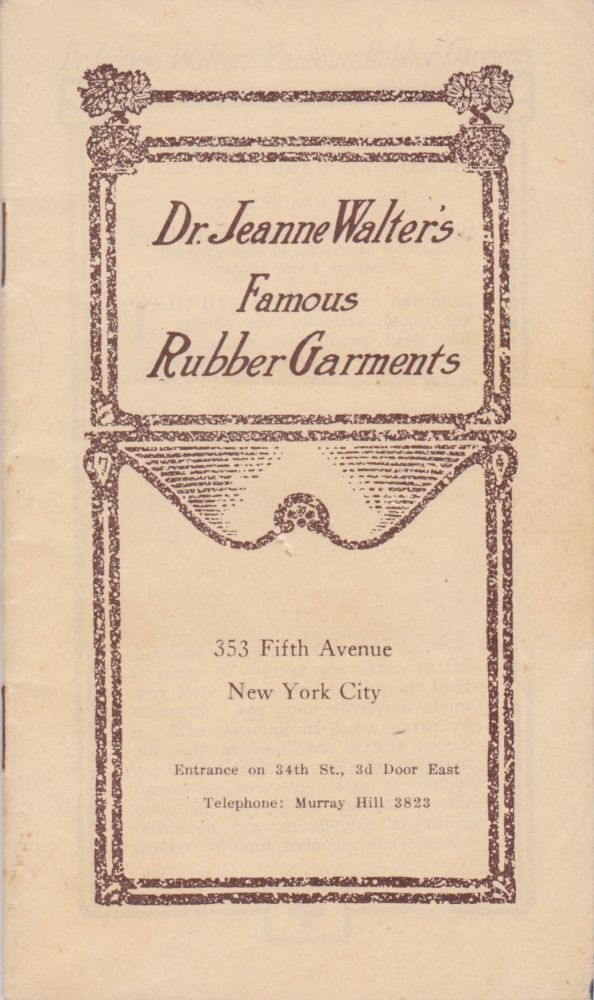 Dr. Jeanne Walter's Famous Rubber Garments. Patent Medicine, Quackery, Trade Catalogues.