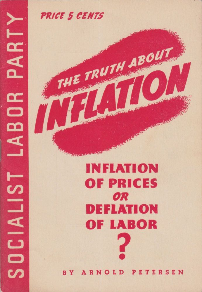 Inflation of Prices or Deflation of Labor? Arnold Petersen.