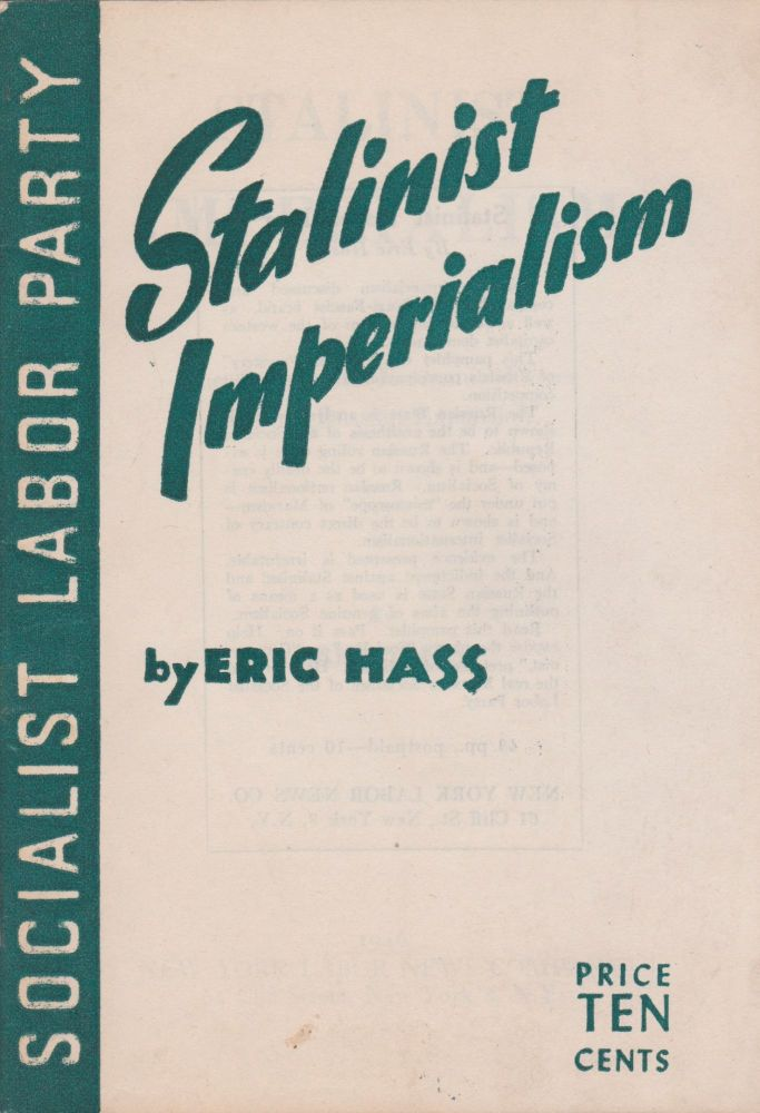 Stalinist Imperialism: The Social and Economic Forces Behind Russian Expansion. Eric Hass.