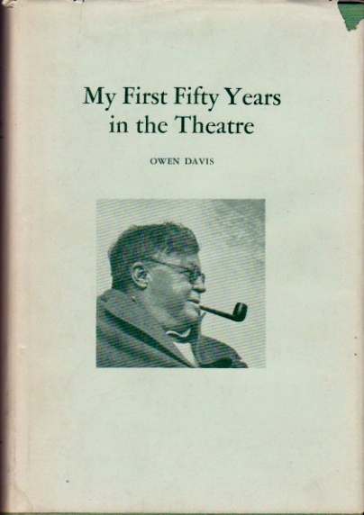 My First Fifty Years in the Theatre. Owen Davis.