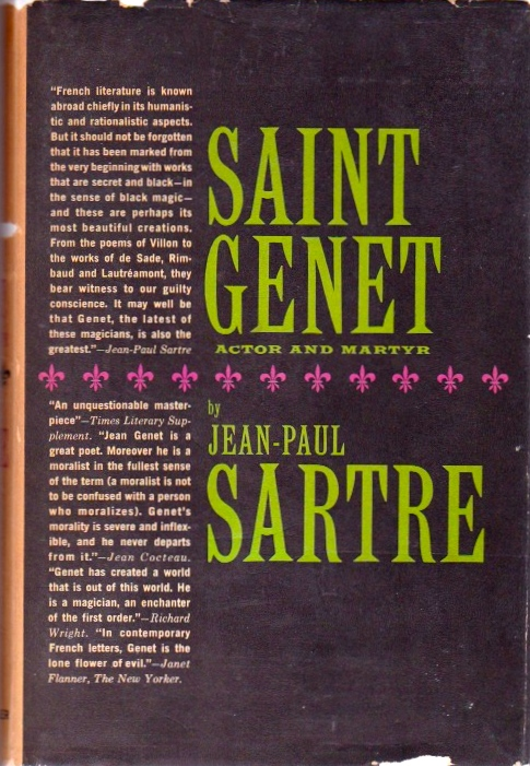 Saint Genet Actor and Martyr. Jean-Paul Sartre.