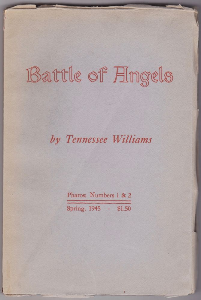 Battle of Angels. Tennessee Williams.