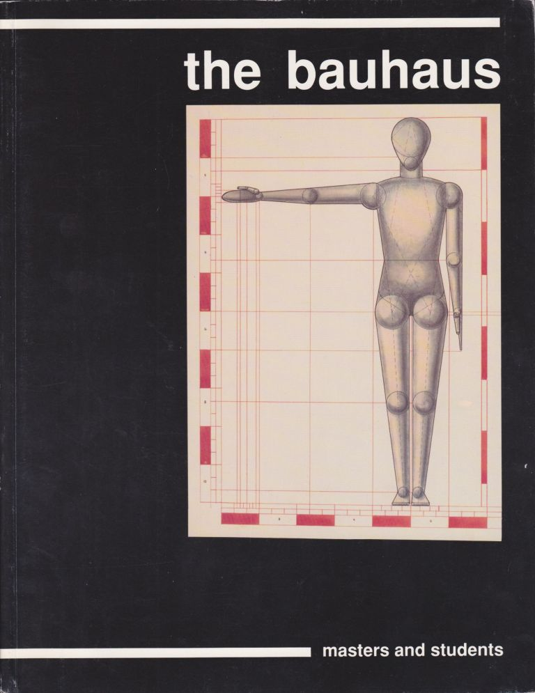 The Bauhaus: Masters and Students. Magdalena Droste, Introduction.
