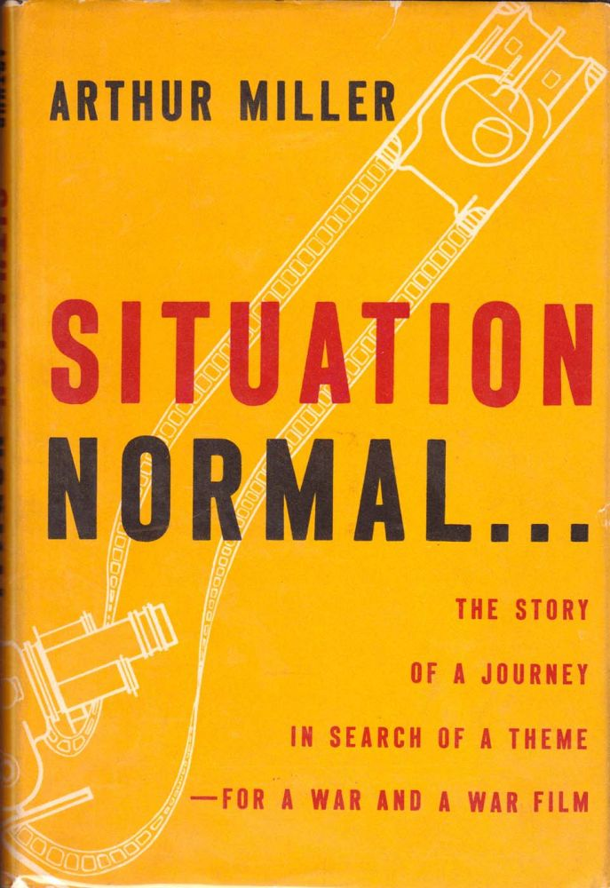 Situation Normal. Arthur Miller.
