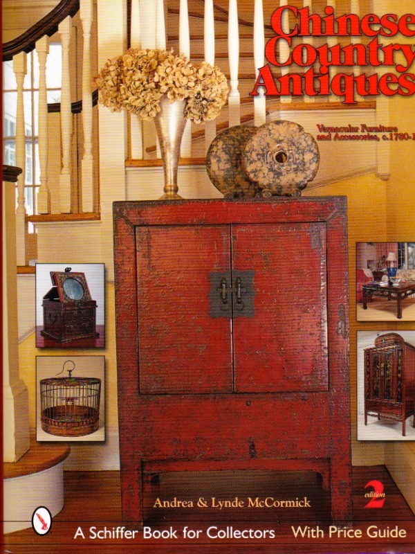 Wonderful Chinese Country Antiques: Vernacular Furniture And Accessories C.  1780 1920. McCormick ...