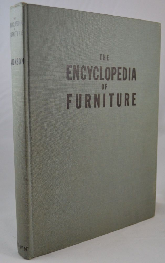 The Encyclopedia of Furniture. Joseph Aronson.