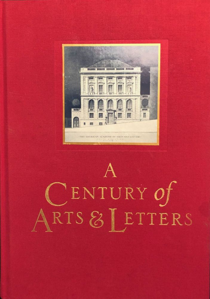 A Century of Arts & Letters. John Updike, 10 Others.