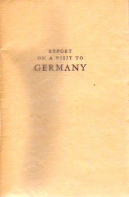 Report on a Visit to Germany (American Zone) 1948. James Laughlin.