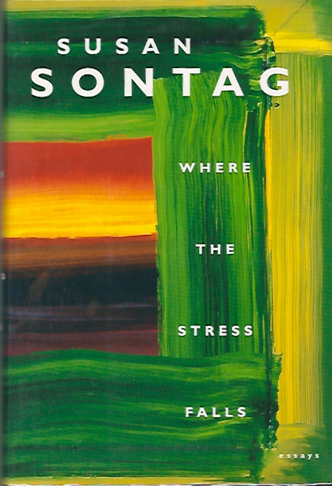 Where the Stress Falls. Susan Sontag.