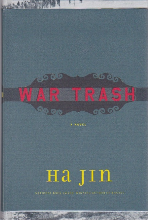 War Trash. Ha Jin.