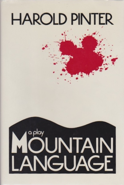 Mountain Language. Harold Pinter.