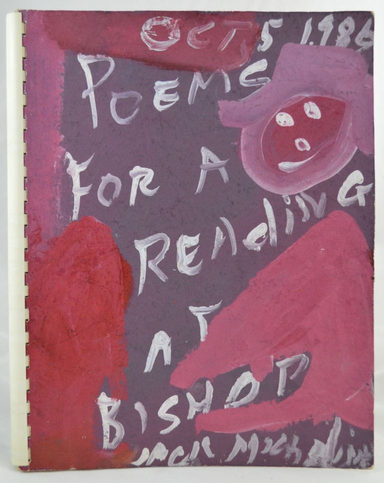 Poems for a Reading at Bishop, California, Oct 5, 1986. SIGNED, Jack Micheline.