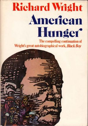 American Hunger. Richard Wright.